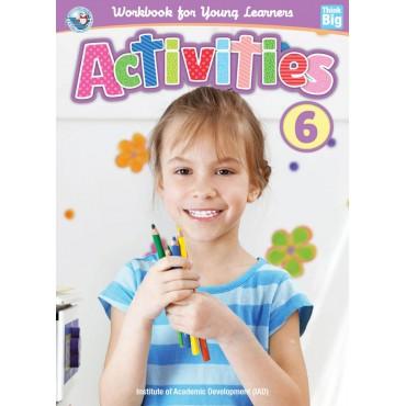 ACTIVITIES BOOK 6 (เตรียมความพร้อม เล่ม 6 # พัฒนา IQ )