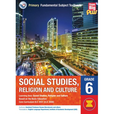 PRIMARY SOCIAL STUDIES, RELIGION AND CULTURE GRADE 6, BOOK 6 (CIVICS, CULTURE AND LIVING IN SOCIETY)