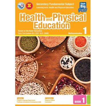 Think Big Plus Health and Physical Education Mathayomsuksa 1 Book 1