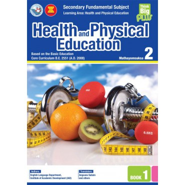 Think Big Plus Health and Physical Education Mathayomsuksa 2 Book 1