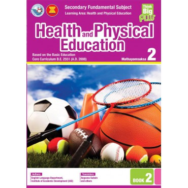 Think Big Plus Health and Physical Education Mathayomsuksa 2 Book 2