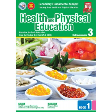 Think Big Plus Health and Physical Education Mathayomsuksa 3 Book 1