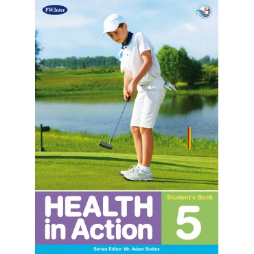 Health in Action Student's Book 5 ป.5
