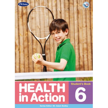 Health in Action Student's Book 6 ป.6