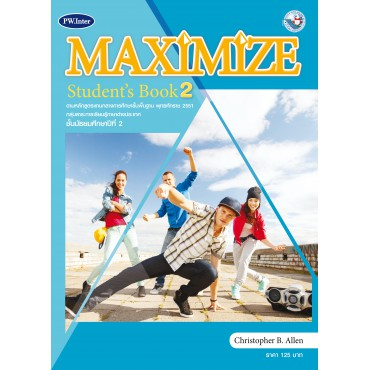 Maximize Student's Book ม.2